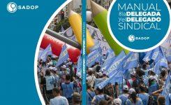 SADOP presentó el manual de la Delegada y el Delegado Sindical